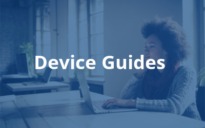Device Guides