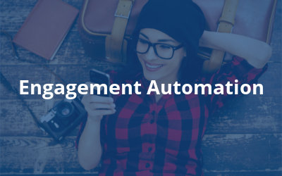 Engagement Automation
